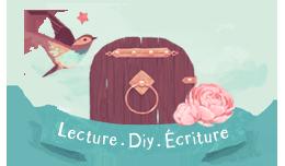 Lecture, DIY, écriture